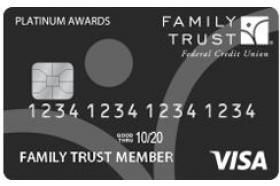 Family Trust Federal Credit Union Platinum Awards Visa Credit Card