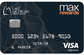 Lake Michigan Credit Union Max Rewards Visa Credit Card
