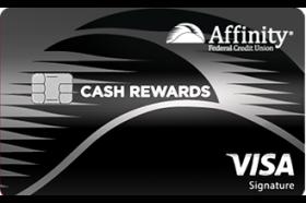Affinity Cash Reward Visa Signature Credit Card
