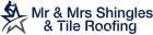 Mr. & Mrs. Shingles & Tile Roofing