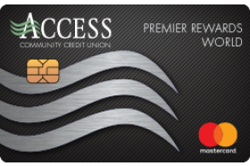 Access Community Credit Union Premier Rewards World Mastercard