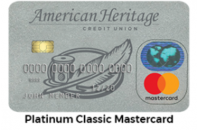 American Heritage Federal Credit Union Platinum Classic MasterCard®