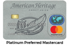 American Heritage Federal Credit Union Platinum Preferred Mastercard®