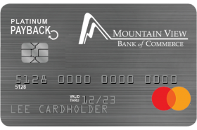 Mountain View Bank of Commerce MasterCard Platinum Payback Credit Card