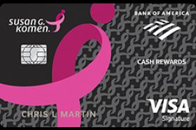 Bank of America Susan G. Komen® Cash Rewards Visa® Credit Card